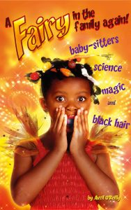 Cover of the e-Book A Fairy in the Family again with the sub-title of baby-sitters, science, magic and black hair