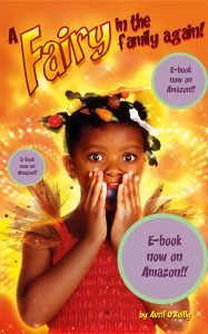 Click for your own of the e-Book A Fairy in the Family Adain covered in stickers saying e-Book now on Amazon