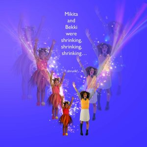 A magic spell shrinks a fairy and schoolgirl.