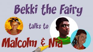 Bekki the Fairy with Malcolm and Nia
